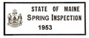 1953 Maine Spring Inspection