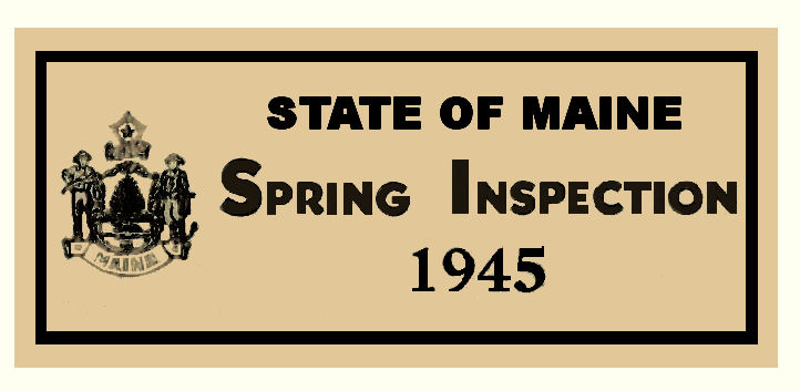 1945 Maine Spring Inspection sticker