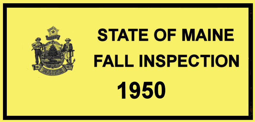 1950 Maine fall Inspection