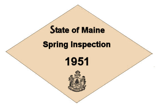 1951 Maine Spring Inspection