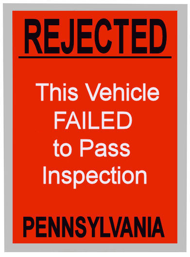 1000 Pennsylvania Rejected Inspection Sticker