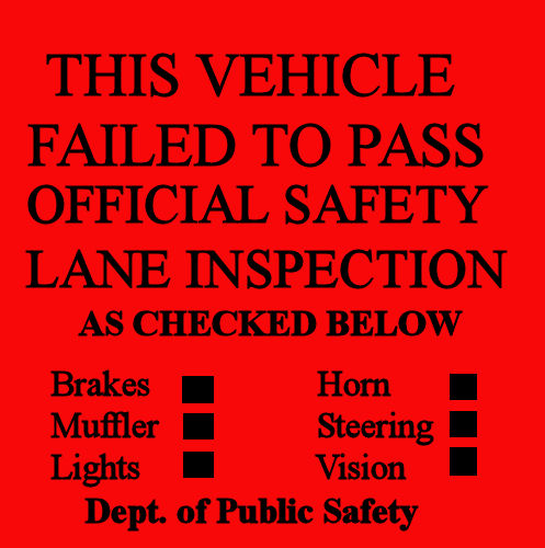 1940-1950 Texas Safety Lane REJECTION Sticker