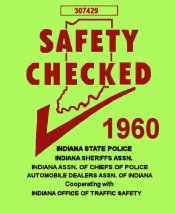 1960 Indiana Safety Check INSPECTION Sticker