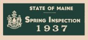 1937 Maine SPRING INSPECTION sticker