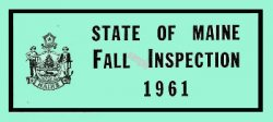 1961 Maine Fall inspection