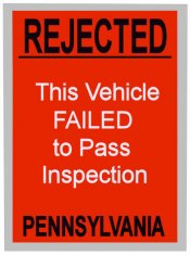 Pennsylvania Rejected Inspection Sticker