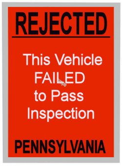 1960s Pennsylvania Inspection REJECTION Sticker